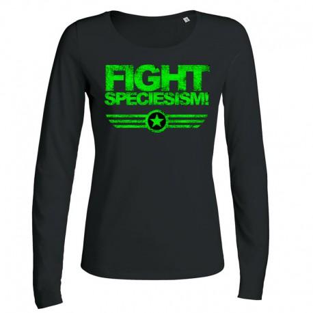 FIGHT SPECIESISM! ladies longsleeve