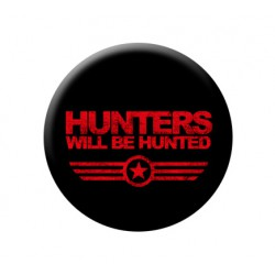 HUNTERS WILL BE HUNTED button