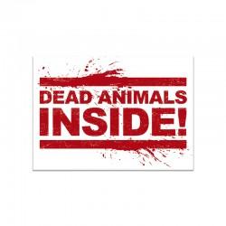 DEAD ANIMALS INSIDE mini sticker