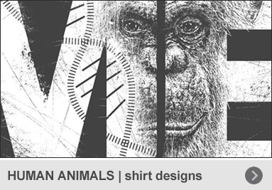 HUMAN ANIMALS | shirt designs – by animal rights artist Roland Straller